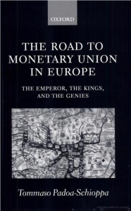The road to monetary union in Europe